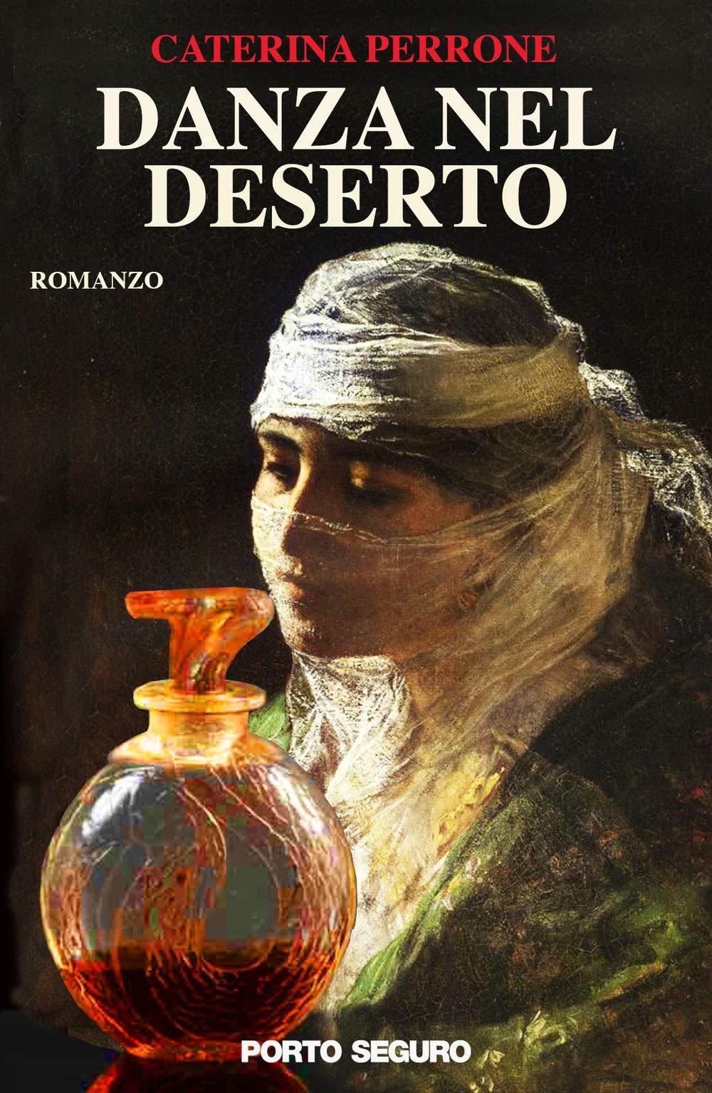 Danza nel deserto - Porto Seguro Editore