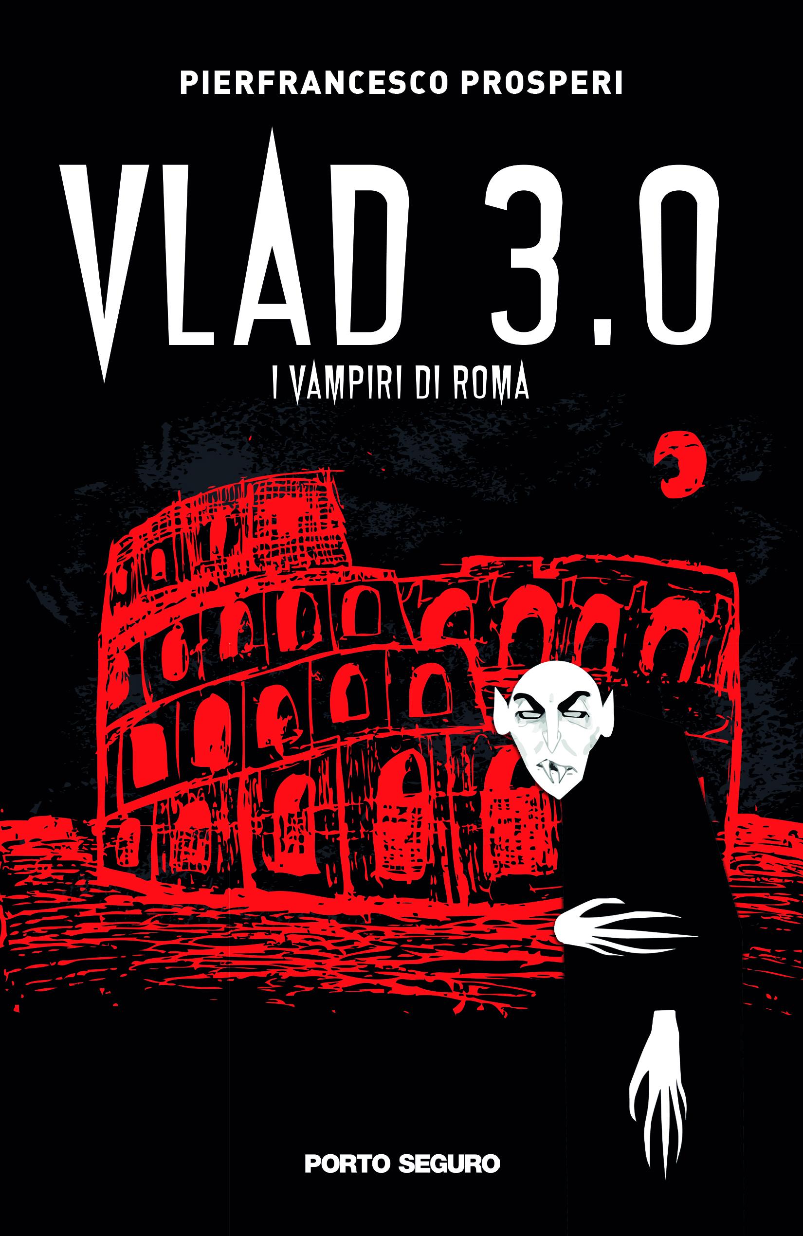 Vlad 3.0 - Porto Seguro Editore